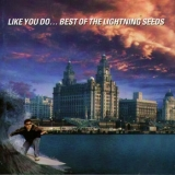 Like You Do... Best Of The Lightning Seeds