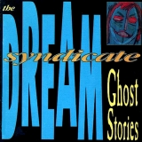 The Dream Syndicate : Best Ever Albums