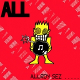 Allroy Sez .....