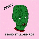 Stand Still And Rot