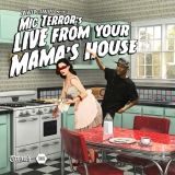 Live From Your Mama's House
