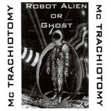 Robot Alien Or Ghost