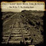 Did I Sleep And Miss The Border