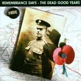 Remembrance Days-The Dead Good Years