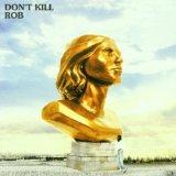 Don't Kill