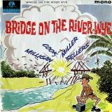 Bridge On The River Wye (Part 2)