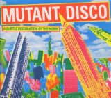 Mutant Disco: A Subtle Dislocation Of The Norm