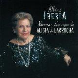 Isaac Albéniz: Iberia; Navarra; Suite Española