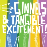 Ginnels & Tangible Excitement!