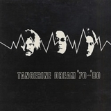 Tangerine Dream '70 - '80