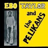 Ebo Taylor & The Pelikans